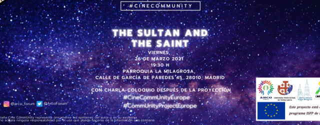 "CineCommUnity: Proyección Del Documental ""The Sultan and the Saint"" – 2"